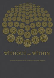 'without and within' by Ajahn Jayasaro